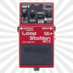 Boss RC-2 Loop Station Review